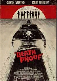 2007. Death Proof (Death Proof).