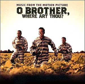 O Brother, Where Art Thou?, la única banda sonora de los Coen sin Carter Burwell, cuenta con canciones de T. Bone Burnett