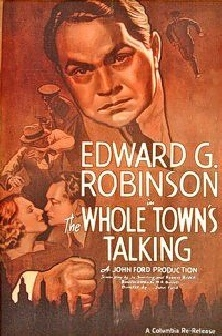1935. THE WHOLE TOWN'S TALKING (Pasaporte a la fama).
