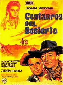 1956. THE SEARCHERS (Centauros del desierto).