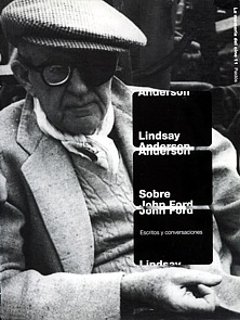 Lindsay Anderson: About John Ford